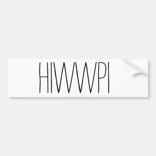 Pegatina para el parachoques de HIWWPI {llana}