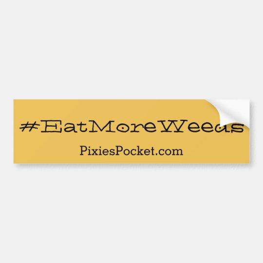 pegatina para el parachoques de los #eatmoreweeds