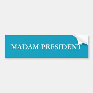 Pegatina para el parachoques de señora presidente