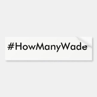 Pegatina para el parachoques del #HowManyWade