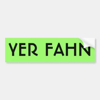 Pegatina para el parachoques del YER FAHN - CAL