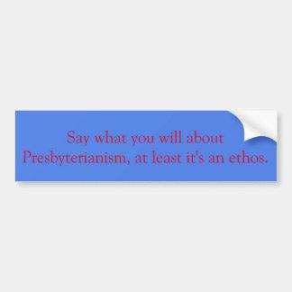 Pegatina para el parachoques presbiteriana del