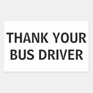Pegatina Rectangular Agradezca su conductor del autobús