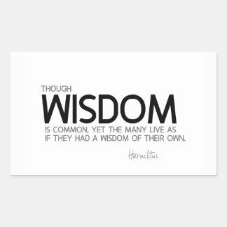 Pegatina Rectangular CITAS: Heraclitus: La sabiduría es común