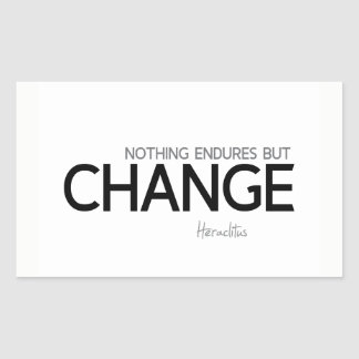 Pegatina Rectangular CITAS: Heraclitus: Nada aguanta solamente cambio