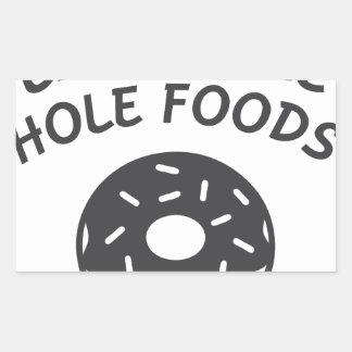 Pegatina Rectangular Coma más comidas del agujero