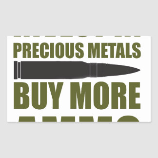 Pegatina Rectangular Compre más munición, inviértala en metal