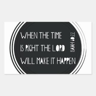 Pegatina Rectangular Cuando el tiempo correcto…