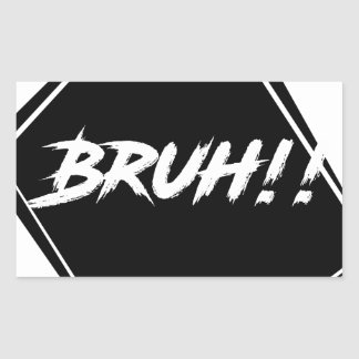 """Pegatina Rectangular Diseño de la palabra de """"Bruh"""""""