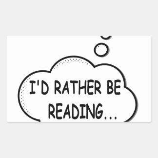 Pegatina Rectangular Estaría leyendo bastante