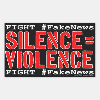 Pegatina Rectangular #FakeNews de la lucha: El silencio iguala