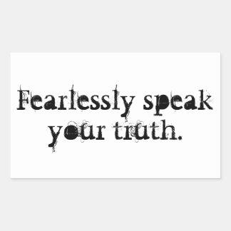 Pegatina Rectangular Hable audaz su verdad