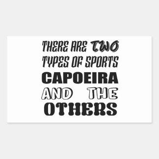 Pegatina Rectangular Hay dos tipos de deportes Capoeira y otros