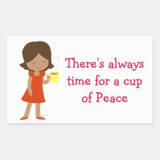Pegatina Rectangular Hay siempre hora para una taza de paz