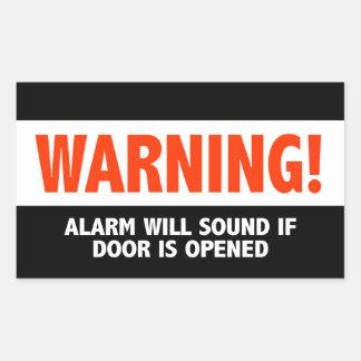 Pegatina Rectangular La alarma amonestadora sonará si se abre la puerta