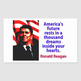 Pegatina Rectangular Los restos futuros de América - Ronald Reagan