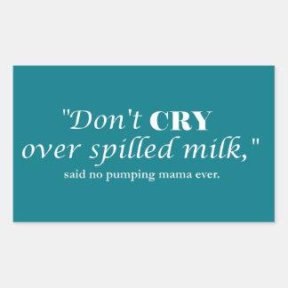 """Pegatina Rectangular """"No llora la leche encima derramada"""" con las"""