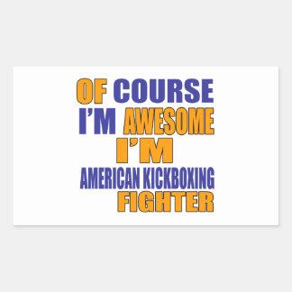 Pegatina Rectangular Por supuesto soy combatiente de Kickboxing del
