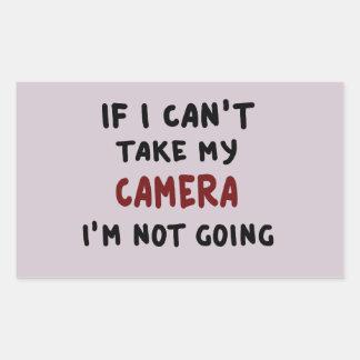 Pegatina Rectangular Si no puedo tomar mi cámara…