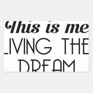 Pegatina Rectangular Viviendo el sueño