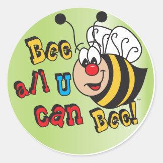 Pegatina Redonda Abeja toda usted puede abeja