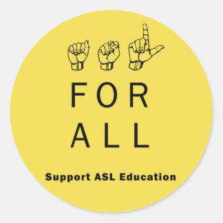 Pegatina Redonda ASL para todos - pegatinas de la educación del ASL