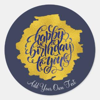 Pegatina Redonda Caligrafía elegante del oro del feliz cumpleaños