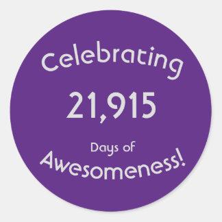 Pegatina Redonda Celebración de 21.915 días de cumpleaños de
