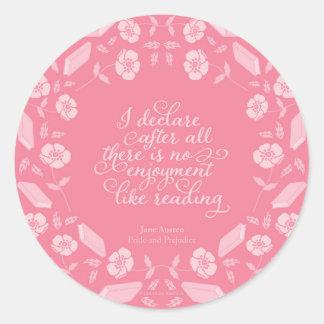 Pegatina Redonda Cita estudiosa floral de Jane Austen del orgullo y