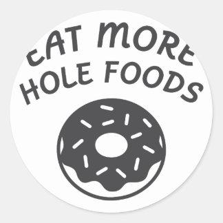 Pegatina Redonda Coma más comidas del agujero