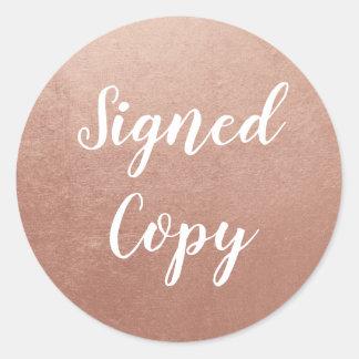Pegatina Redonda Copia firmada oro color de rosa