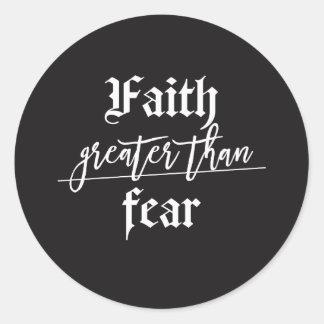 Pegatina Redonda Deje su fe ser mayor que su miedo