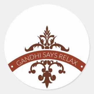 Pegatina Redonda el ghandi dice se relaja