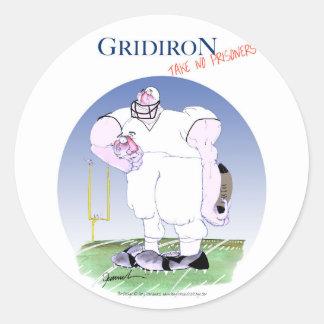 Pegatina Redonda El Gridiron no toma a ningún preso, fernandes tony
