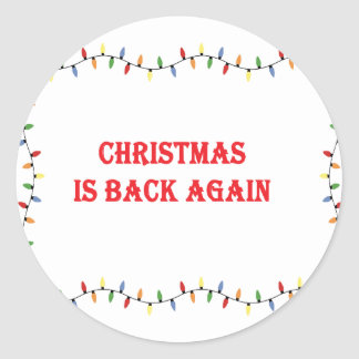 Pegatina Redonda El navidad está detrás otra vez