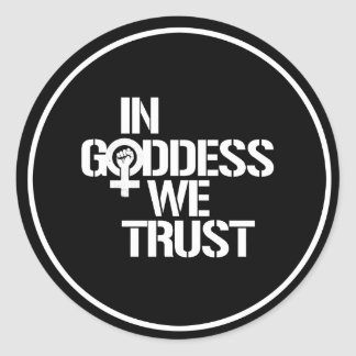 Pegatina Redonda En diosa confiamos en --  blanco -