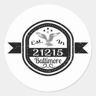 Pegatina Redonda Establecido en 21215 Baltimore