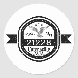 Pegatina Redonda Establecido en 21228 Catonsville