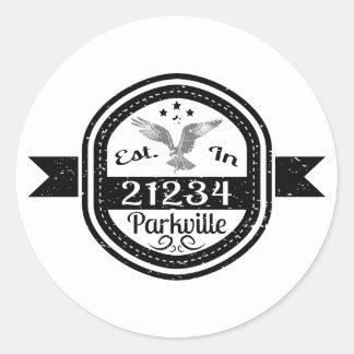 Pegatina Redonda Establecido en 21234 Parkville
