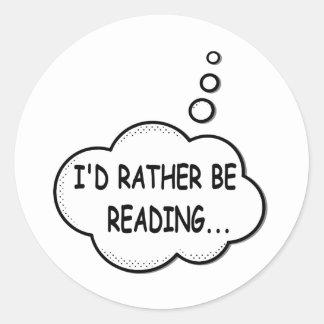 Pegatina Redonda Estaría leyendo bastante