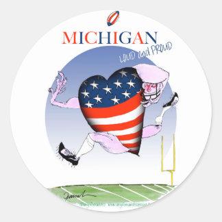 Pegatina Redonda fernandes tony ruidosos y orgullosos de Michigan,
