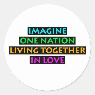 Pegatina Redonda Imagínese una nación el vivir junto en amor