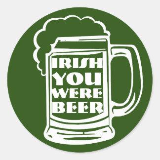 Pegatina Redonda Irlandés usted era la cerveza II