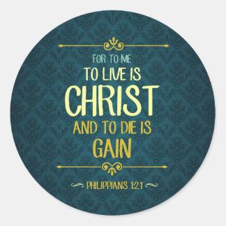 Pegatina Redonda Live es Cristo - 1:21 de los filipenses