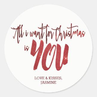 Pegatina Redonda Lo único que quiero para el navidad es USTED cielo