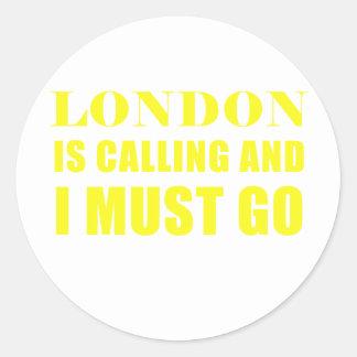 Pegatina Redonda Londres está llamando y debo ir