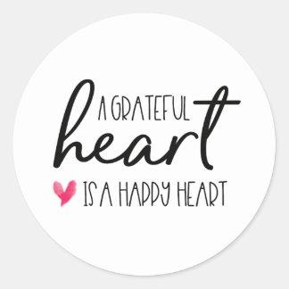 Pegatina Redonda Los corazones agradecidos, son una escritura feliz