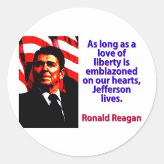 Pegatina Redonda Mientras un amor de la libertad - Ronald Reagan