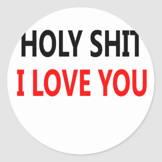 Pegatina Redonda Mierda santa te amo (1)