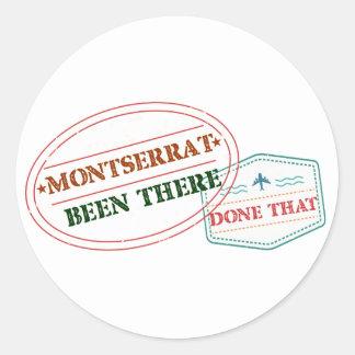 Pegatina Redonda Montserrat allí hecho eso